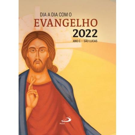 Dia a Dia com o Evangelho 2022 Ano C - São Lucas