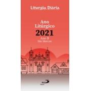 Liturgia Diaria - Ano Liturgico 2021 - Ano B São Marcos