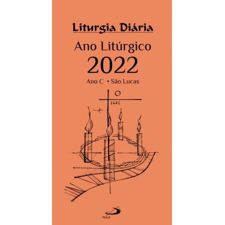 Liturgia Diaria - Ano Liturgico 2022 - Ano C São Lucas