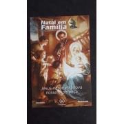 Natal em Familia - Jesus nasce e renova nossa esperança
