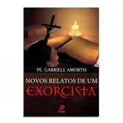 Novos Relatos de um Exorcista - Pe. Gabrielle Amorth