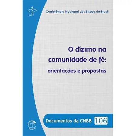 O Dizimo na Comunidade de fé - Documentos da CNBB 106