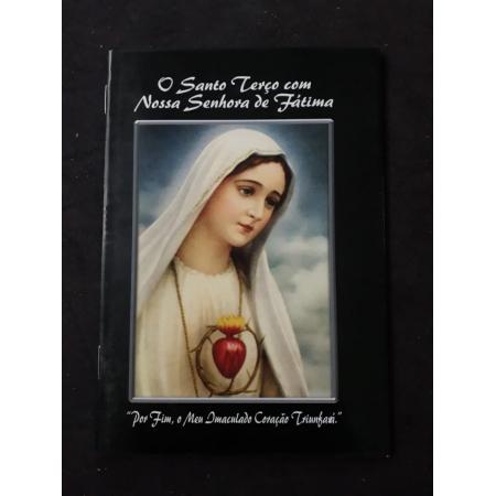 O Santo Terço com Nossa Senhora Fatima
