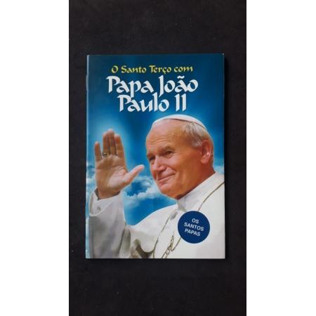 O Santo Terço com Papa João Paulo II