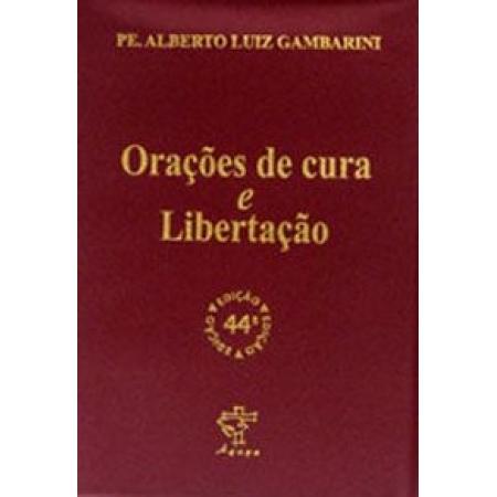 Orações de Cura e Libertação - Pe. Alberto Gambarini
