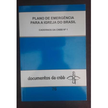 Plano de Emergencia par a Igreja do Brasil - Documentos da CNBB 76