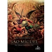 Quaresma de São Miguel - Pe. Gilson Sobreiro