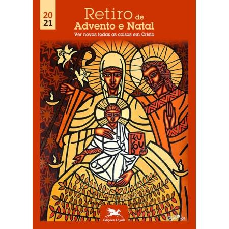 Retiro de Advento e Natal - Edições Loyola