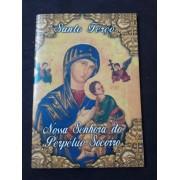 Santo Terço Nossa Senhora do Perpetuo Socorro