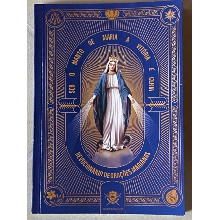 Sob o Manto de Maria a Vitoria é Certa - instituto Hesed