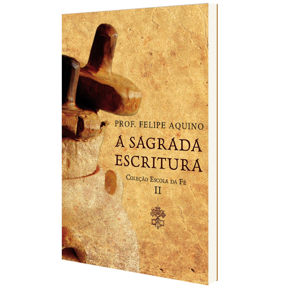 A Sagrada Escritura - Coleção Escola da Fé II - Prof. Felipe Aquino  - VindVedShop - Distribuidora Catolica
