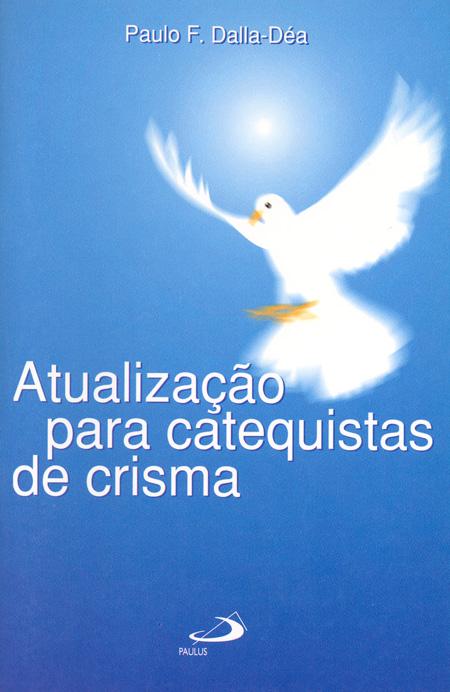 Atualização para Catequistas de Crisma  - VindVedShop - Distribuidora Catolica