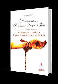 Devocionario do Preciosissimo Sangue de Jesus com a Novena e Terço das Mãos Ensanguentadas de Jesus  - VindVedShop - Distribuidora Catolica