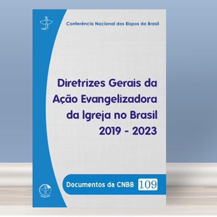 Diretrizes Gerais da Ação Evangelizadora da Igreja no Brasil 2019-2023  - VindVedShop - Distribuidora Catolica