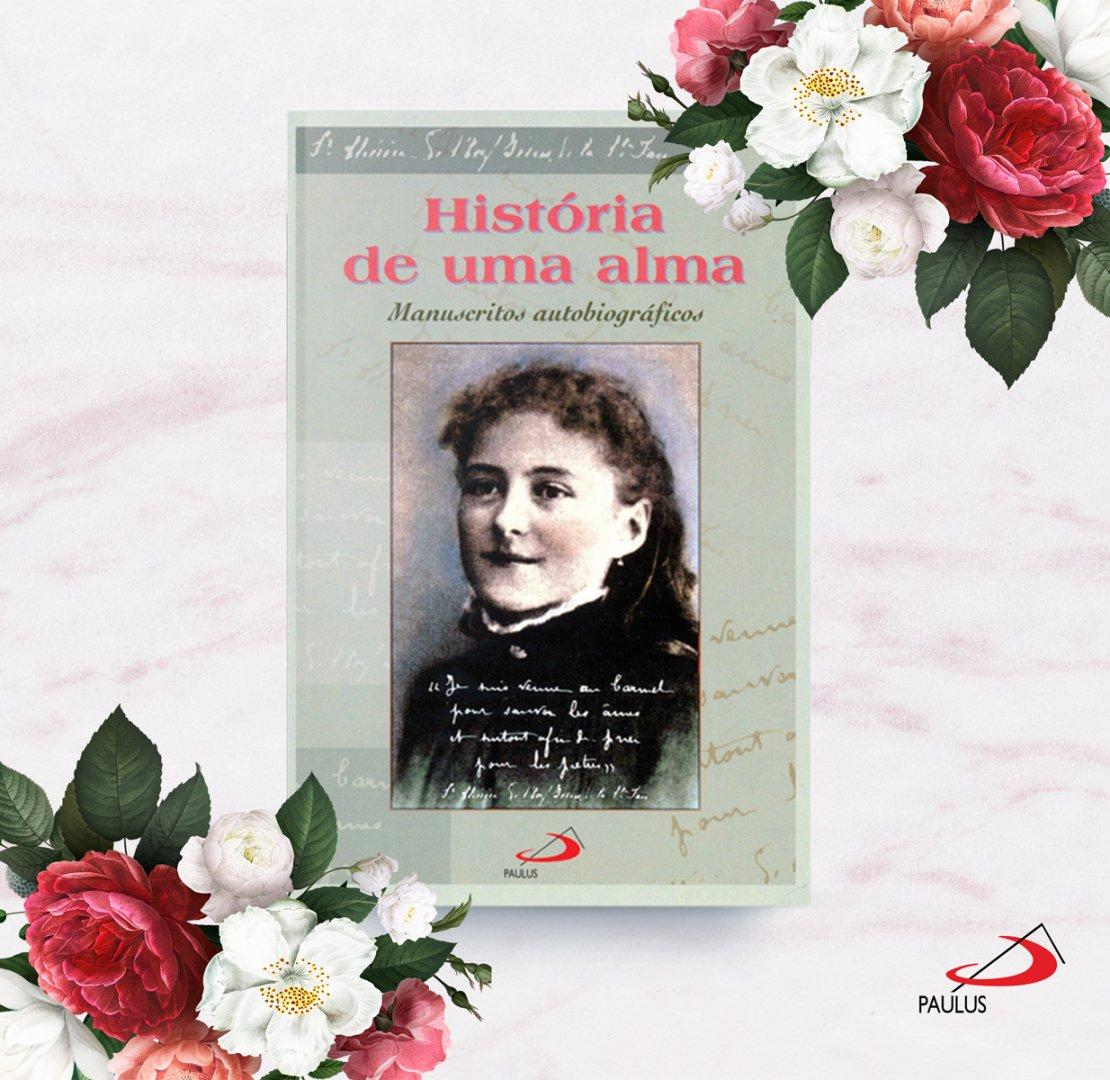 Historia de uma Alma - Manuscritos - Paulus  - VindVedShop - Distribuidora Catolica