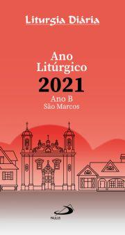 Liturgia Diaria - Ano Liturgico 2021 - Ano B São Marcos  - VindVedShop - Distribuidora Catolica