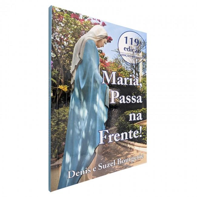 Maria Passa na Frente - Denis e Suzel Bourgerie  - VindVedShop - Distribuidora Catolica