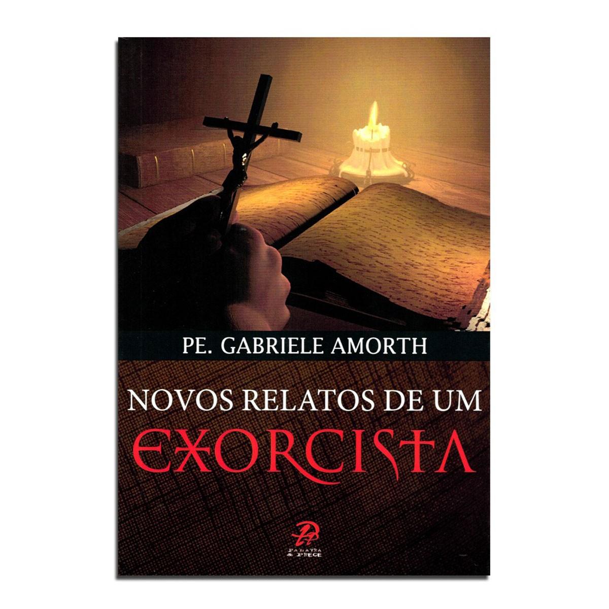 Novos Relatos de um Exorcista - Pe. Gabrielle Amorth  - VindVedShop - Distribuidora Catolica