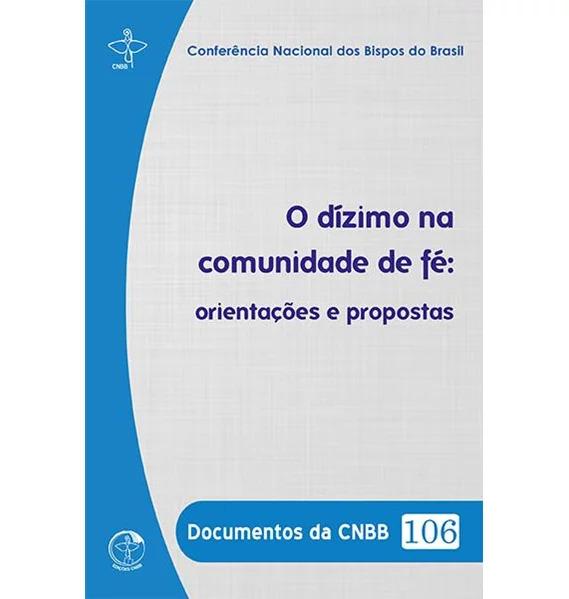 O Dizimo na Comunidade de fé - Documentos da CNBB 106  - VindVedShop - Distribuidora Catolica