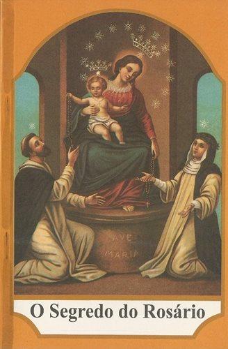 O Segredo do Rosario - S. Luis Mª Montfort  - VindVedShop - Distribuidora Catolica
