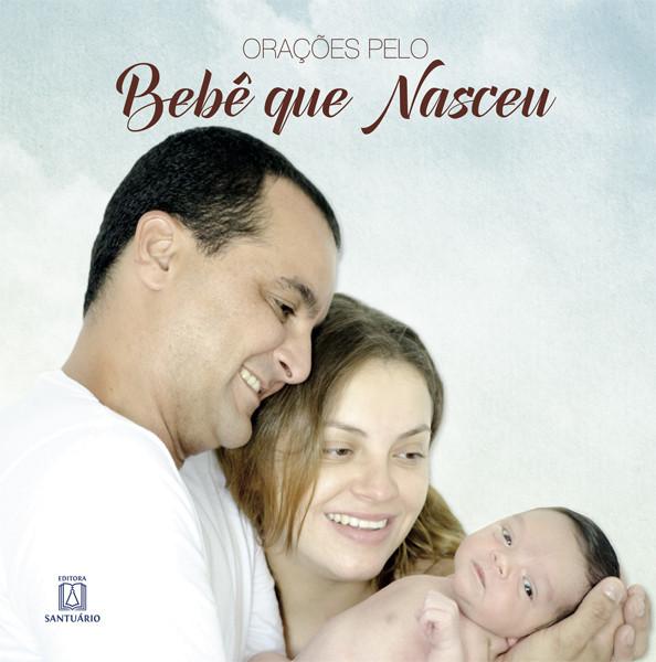 Orações Pelo Bebê que Nasceu  - VindVedShop - Distribuidora Catolica