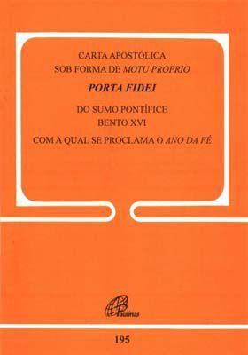 Porta Fidei 195 - Carta Apostolica  - VindVedShop - Distribuidora Catolica