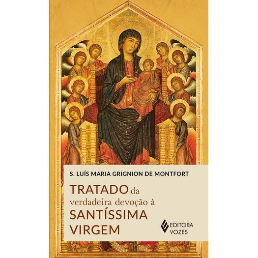 Tratado da Verdadeira Devoção Santissima Virgem - Vozes Amarelo  - VindVedShop - Distribuidora Catolica