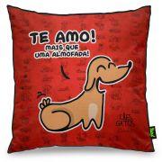 Almofada USQ Cachorrinho Te Amo Mais que uma Almofada Pets Divertidos