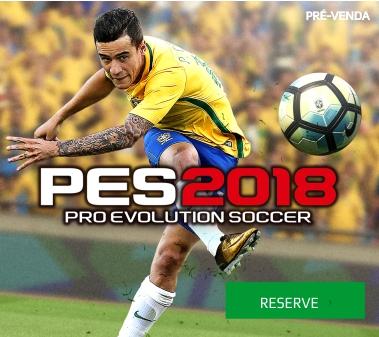 Pro Evolution Soccer (PES) 2018 - Pré-venda