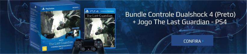 Bundle Controle Dualshock 4 (Preto)  + Jogo The Last Guardian - Ps4