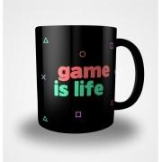 Caneca Game is Life (Preta)