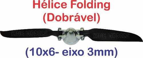 Hélice Folding (dobrável) C/ Spinner Alumínio 10x6 Eixo 3mm  - King Models