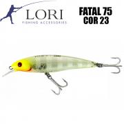 Isca Artificial Fatal 75 Cor 23 - Lori