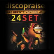 Discopraise - 24/09/16 - Presidente Venceslau - SP
