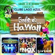 Baile do Hawaii 2016 - 22/10/2016 - Pen�polis - SP