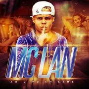 MC Lan - 03/02/17 - Leme - SP