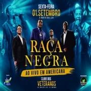 Raça Negra - 01/09/17 - Americana - SP