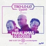 Trololó Revival Os Paralamas do Sucesso - 14/10/17 - Tatuí - SP