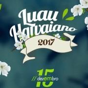 Luau Hawaiano - 15/12/17 - Leme - SP
