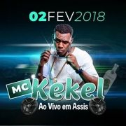 MC Kekel - 02/02/18 - Assis - SP