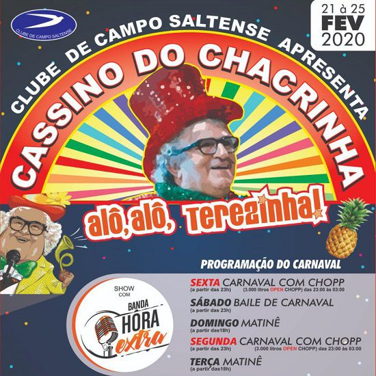 Cassino do Chacrinha - 6ª Feira - 21/02/20 - Salto - SP