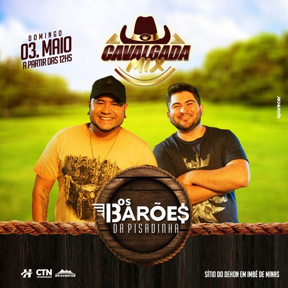 Cavalgada Mix - Os Barões da Pisadinha - 03/05/20 - Imbé de Minas - MG