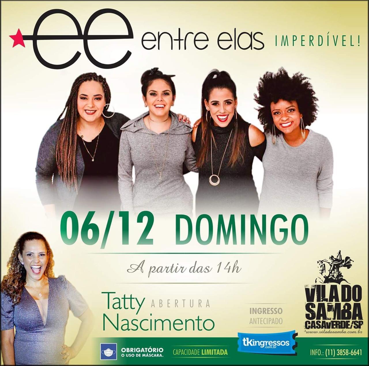 Entre Elas - Vila do Samba - 06/12/20 - São Paulo - SP