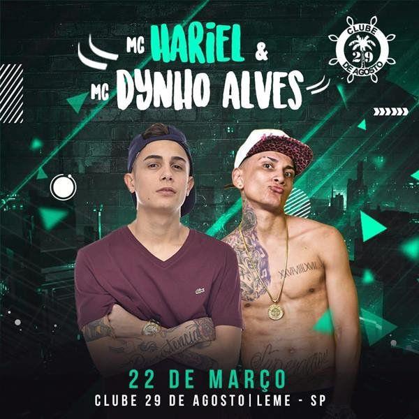 MC Hariel e Dinho Alves - 22/03/19 - Leme - SP
