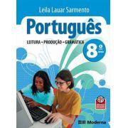 PORTUGUES: LEITURA, PRODUÇAO, GRAMATICA - 8º ANO