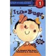 STEP INTO READING LEVEL 1: I LIKE  BUGS