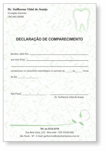 Declaração de Comparecimento - Ref. 0494  - Odonto Impress