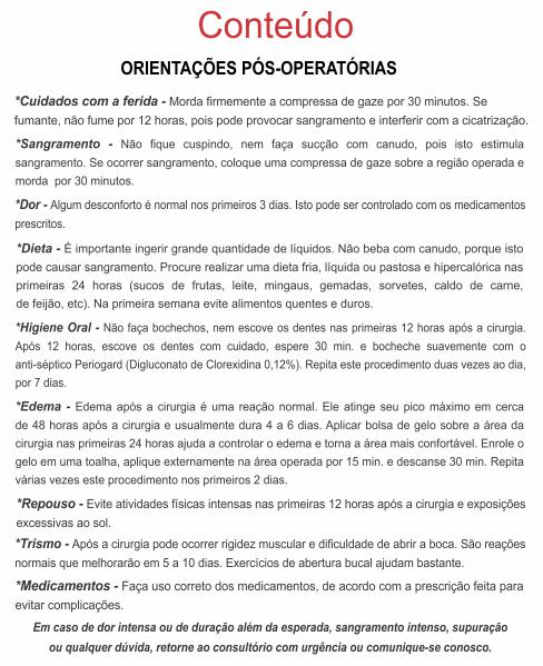 Orientações Pós-Operatórias IMPLANTODONTIA - Ref. 3358  - Odonto Impress
