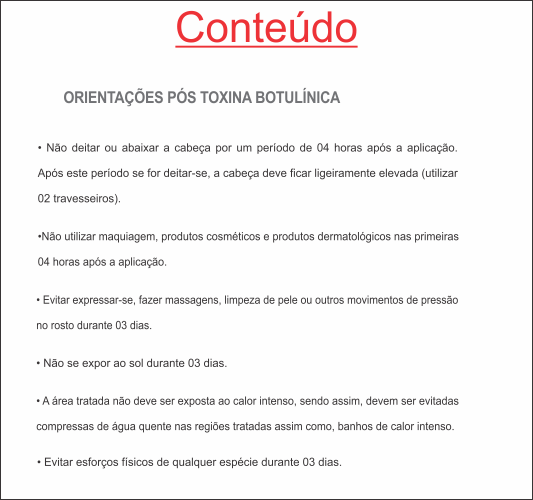 ORIENTAÇÕES PÓS-TOXINA BOTULÍNICA HOF - REF. 0379  - Odonto Impress