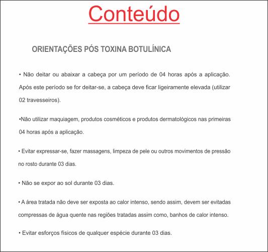 ORIENTAÇÕES PÓS-TOXINA BOTULÍNICA HOF - REF. 0382  - Odonto Impress